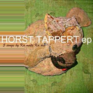 Cover dell'EP Horst Tappert dei Ka Mate Ka Ora (2012)