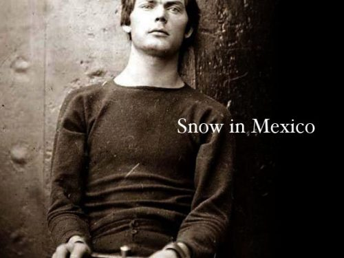"Snow In Mexico, ""s/t"""